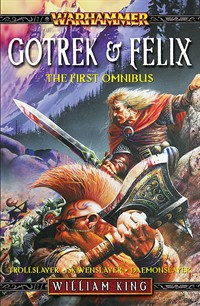 Cover of the first Felix and Gotrek Omnibus